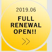 FULL RENEWAL OPEN!!